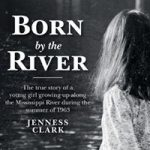 Born by the River