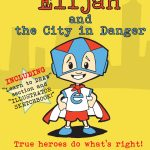 Elijah and the City in Danger