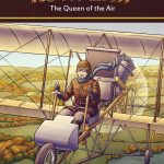 Ruth Law: The Queen of the Air