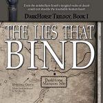 The Lies That Bind: DarkHorse Trilogy, Book 1